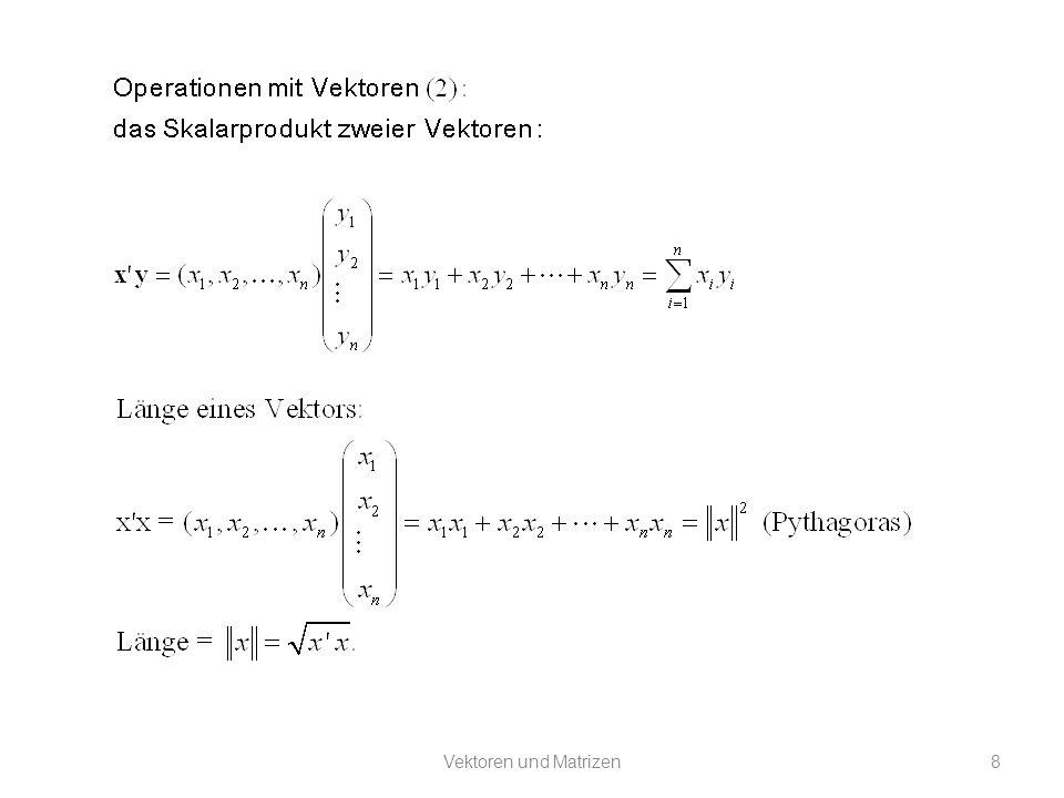 Vektoren und Matrizen