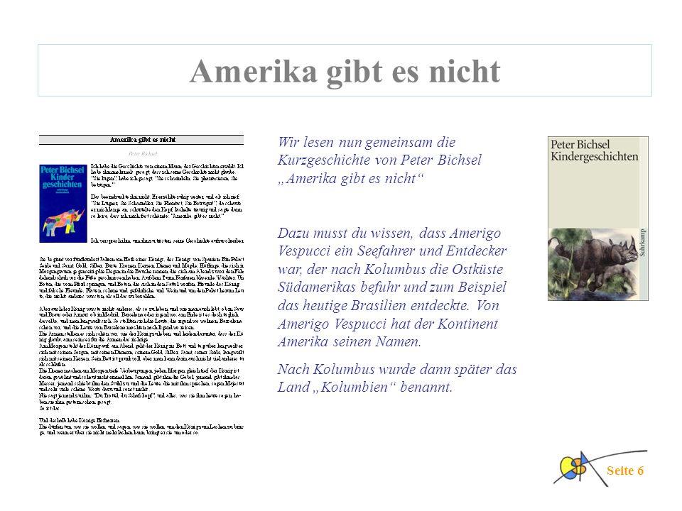 """Amerika gibt es nicht Wir lesen nun gemeinsam die Kurzgeschichte von Peter Bichsel """"Amerika gibt es nicht"""