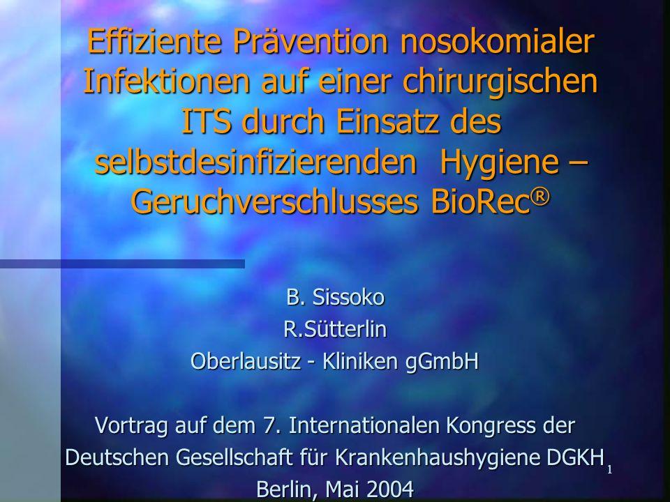 Effiziente Prävention nosokomialer Infektionen auf einer chirurgischen ITS durch Einsatz des selbstdesinfizierenden Hygiene – Geruchverschlusses BioRec®