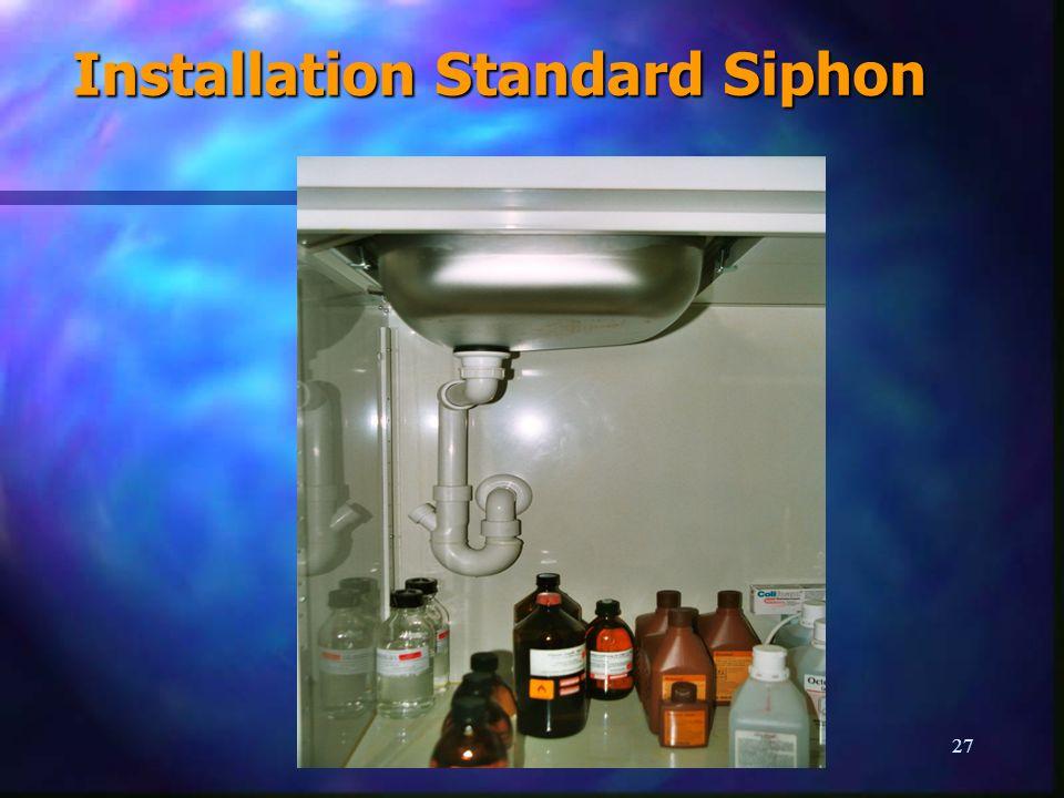 Installation Standard Siphon