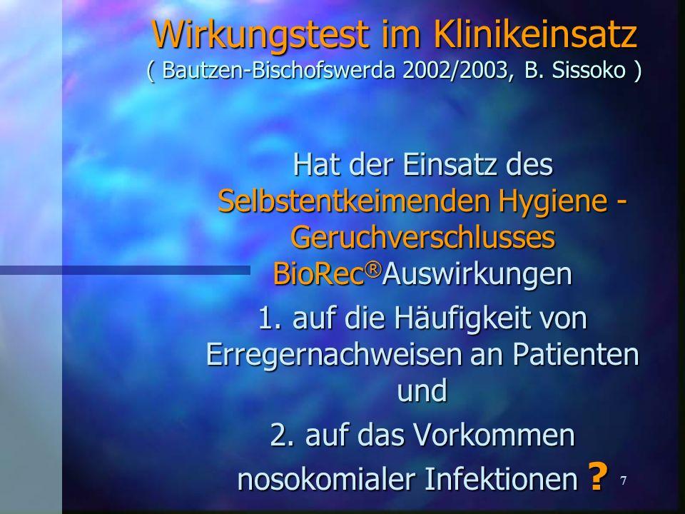 Wirkungstest im Klinikeinsatz ( Bautzen-Bischofswerda 2002/2003, B