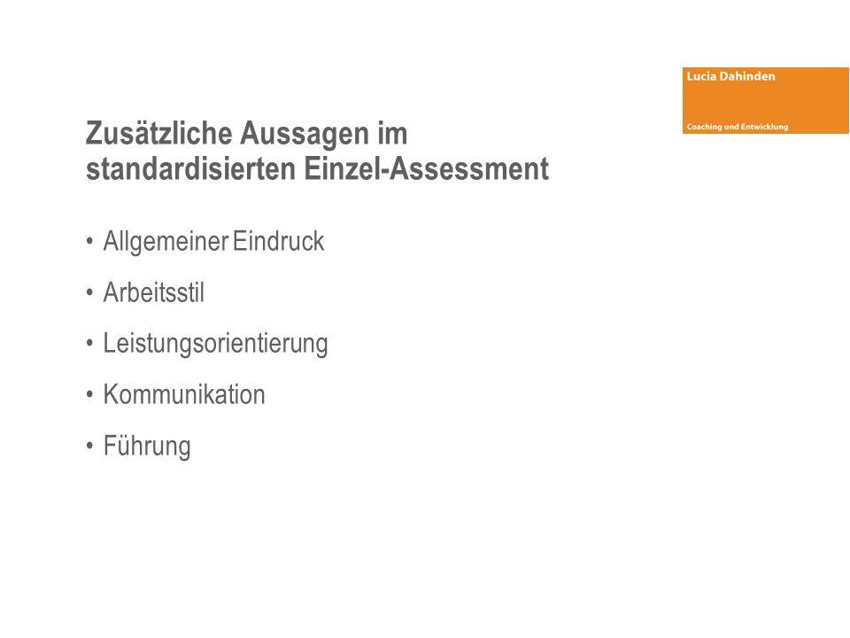 Zusätzliche Aussagen im standardisierten Einzel-Assessment