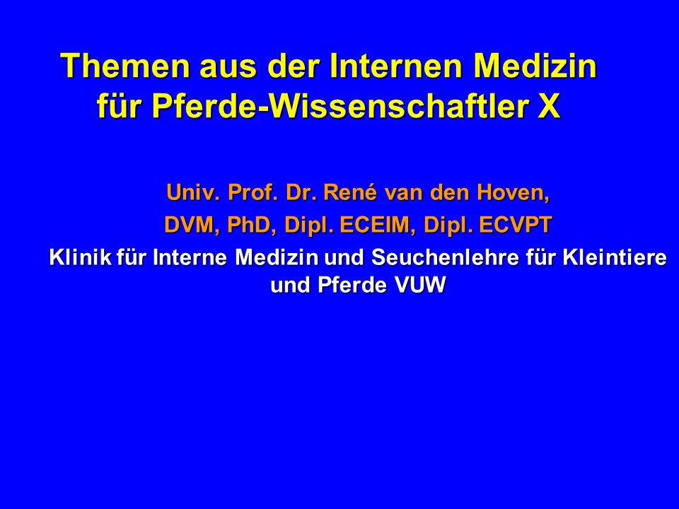 Themen aus der Internen Medizin für Pferde-Wissenschaftler X