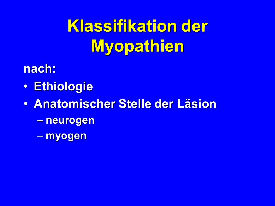 Klassifikation der Myopathien