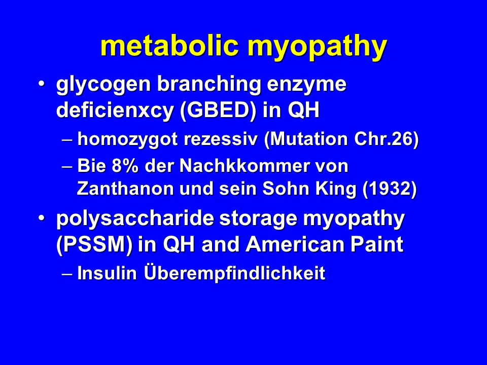 metabolic myopathy glycogen branching enzyme deficienxcy (GBED) in QH