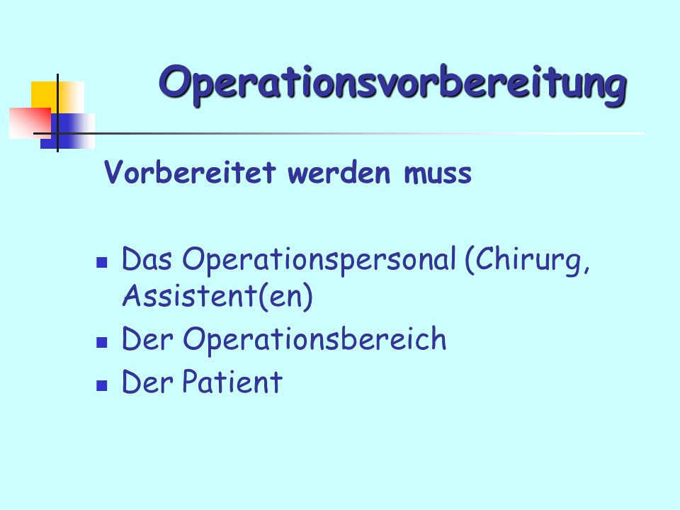Operationsvorbereitung