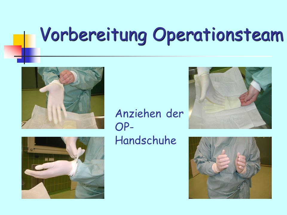 Vorbereitung Operationsteam