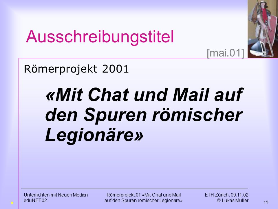 «Mit Chat und Mail auf den Spuren römischer Legionäre»