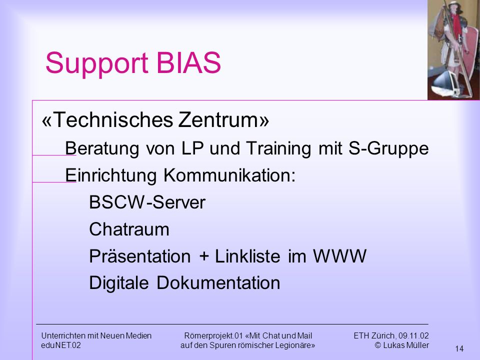 Support BIAS «Technisches Zentrum»