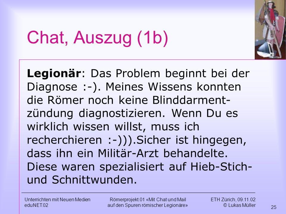 Chat, Auszug (1b)