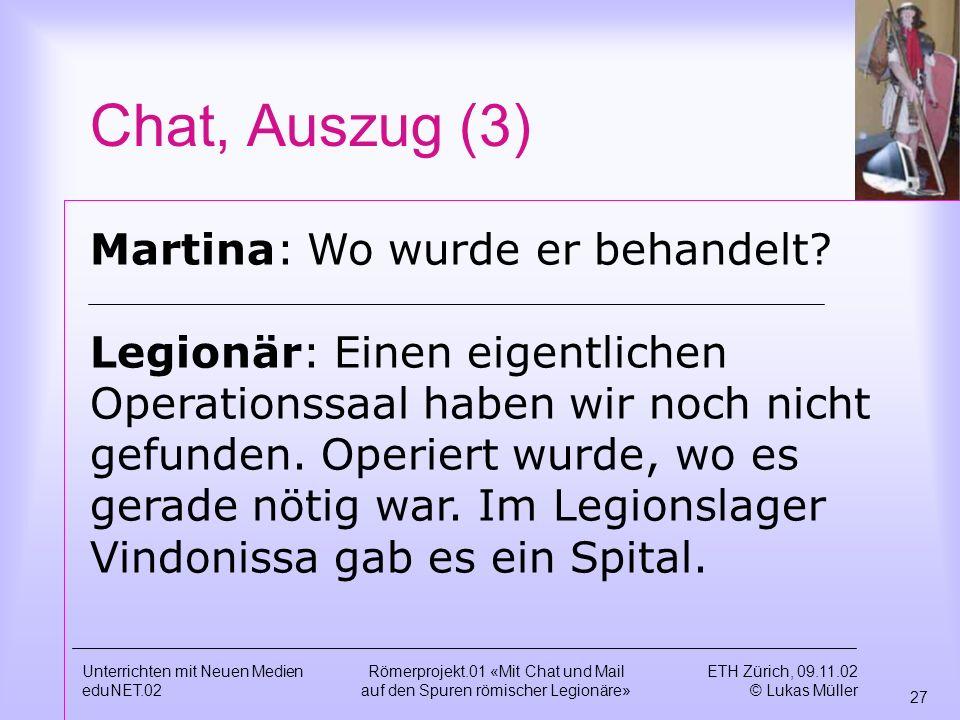 Chat, Auszug (3) Martina: Wo wurde er behandelt