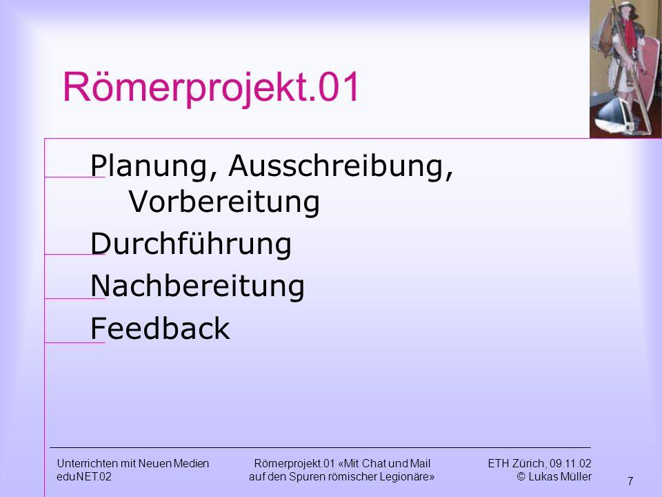 Römerprojekt.01 Planung, Ausschreibung, Vorbereitung Durchführung