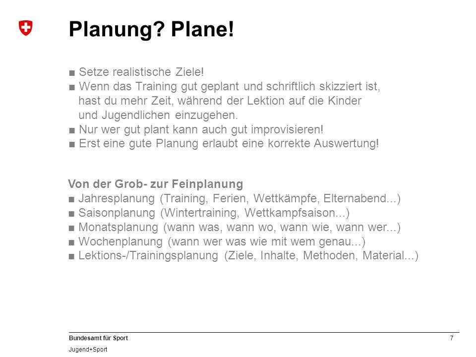 Planung Plane! ■ Setze realistische Ziele!