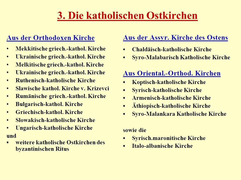 3. Die katholischen Ostkirchen