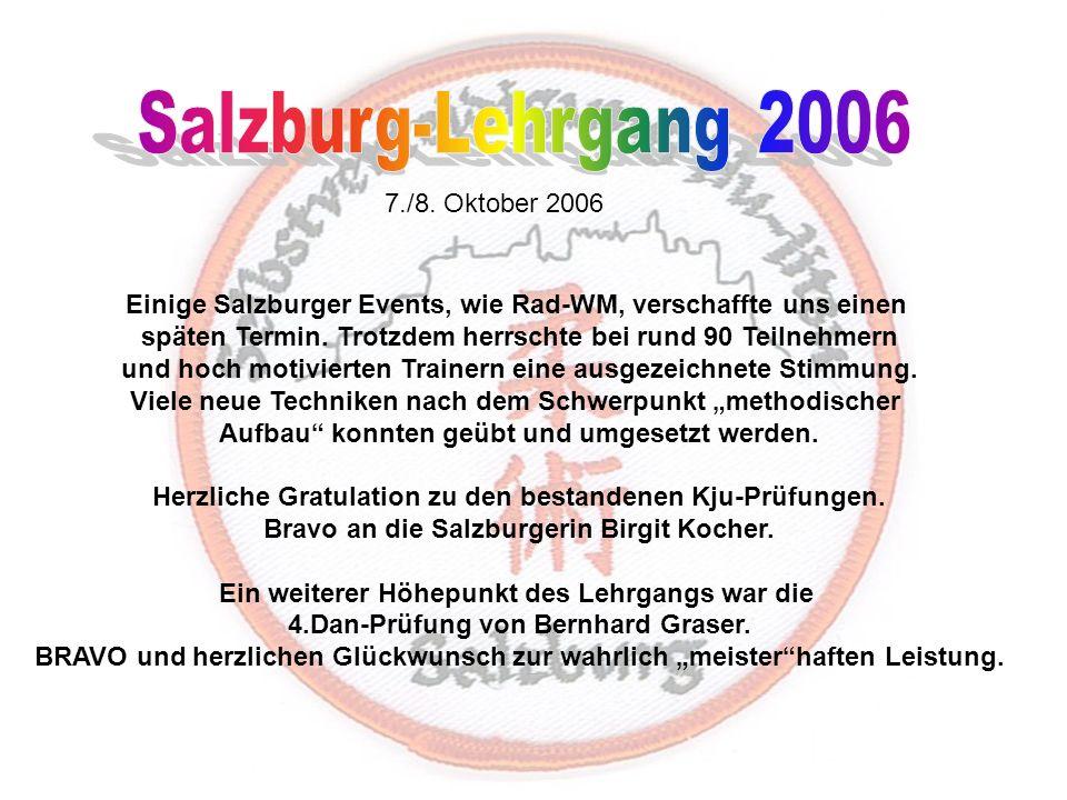 Salzburg-Lehrgang 2006 7./8. Oktober 2006
