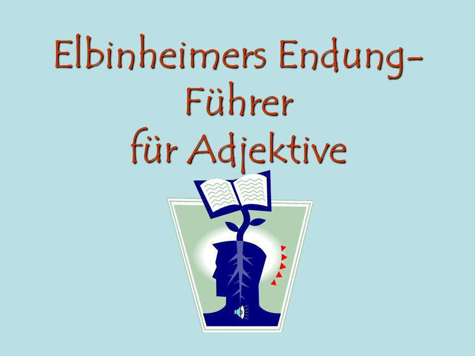 Elbinheimers Endung-Führer für Adjektive