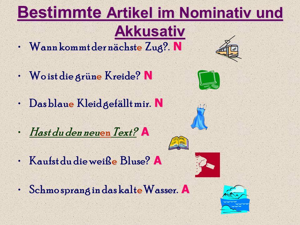 Bestimmte Artikel im Nominativ und Akkusativ