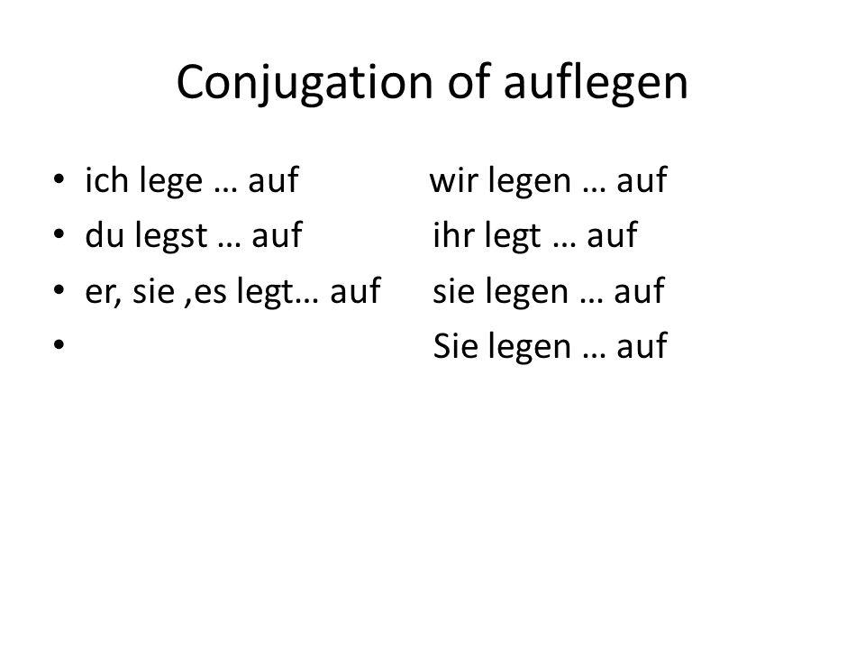 Conjugation of auflegen