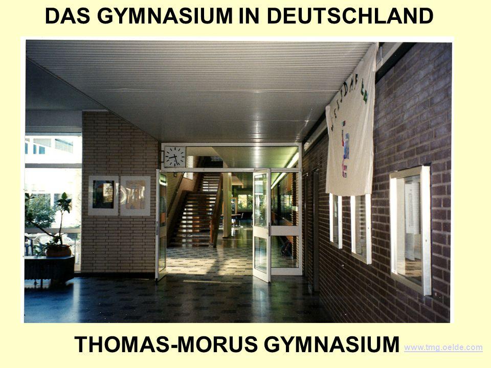 DAS GYMNASIUM IN DEUTSCHLAND THOMAS-MORUS GYMNASIUM