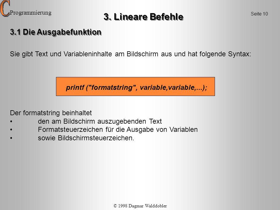 3. Lineare Befehle 3.1 Die Ausgabefunktion