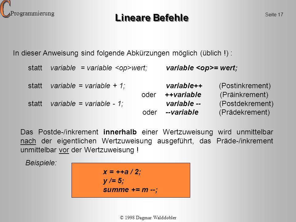 Programmierung Lineare Befehle. Seite 17. In dieser Anweisung sind folgende Abkürzungen möglich (üblich !) :