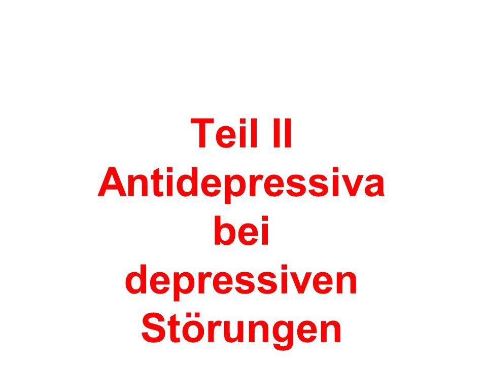 Teil II Antidepressiva bei depressiven Störungen Was sagen die Leitlinien