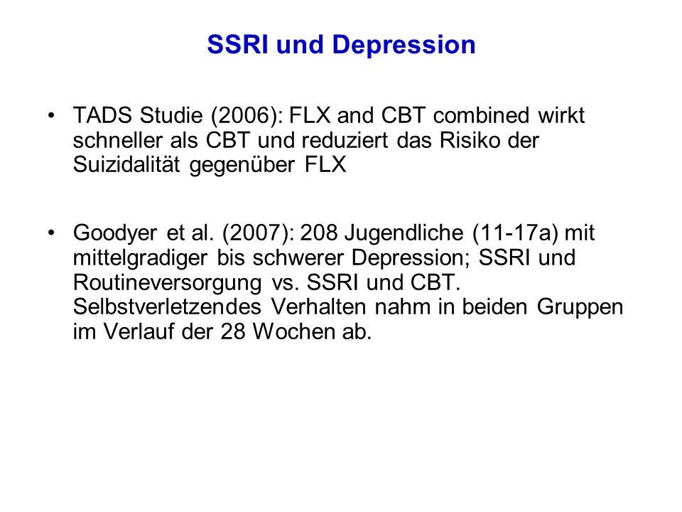 SSRI und Depression TADS Studie (2006): FLX and CBT combined wirkt schneller als CBT und reduziert das Risiko der Suizidalität gegenüber FLX.