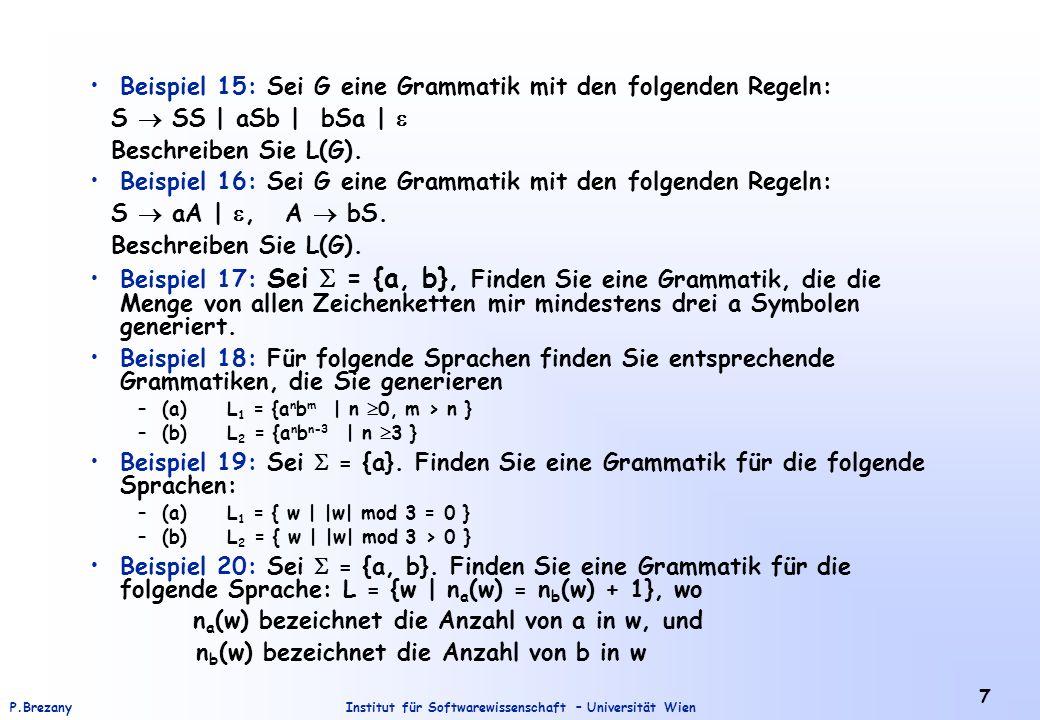 Beispiel 15: Sei G eine Grammatik mit den folgenden Regeln: