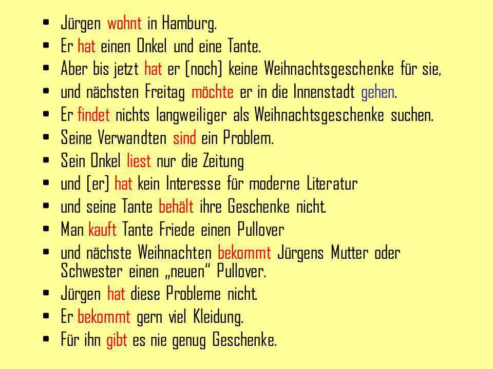 Jürgen wohnt in Hamburg.
