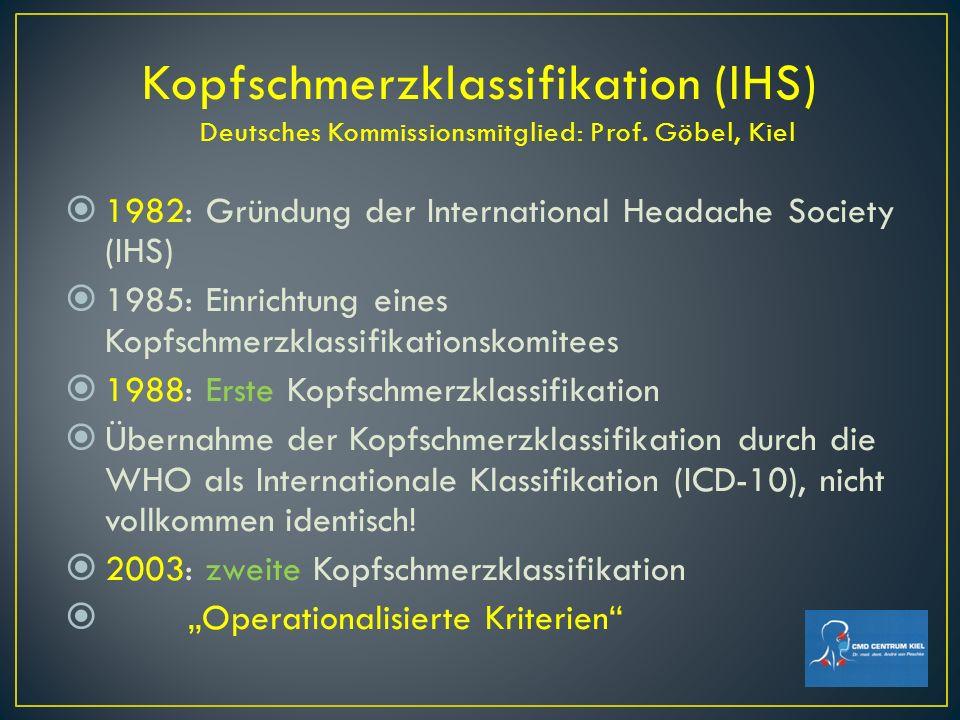Kopfschmerzklassifikation (IHS) Deutsches Kommissionsmitglied: Prof