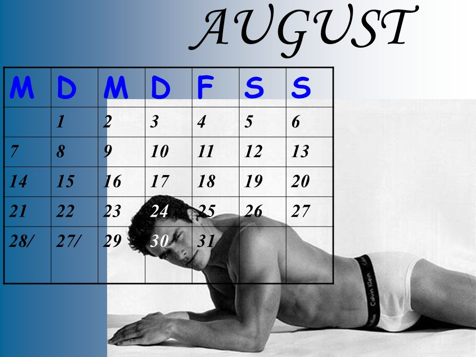 AUGUST M. D. F. S. 1. 2. 3. 4. 5. 6. 7. 8. 9. 10. 11. 12. 13. 14. 15. 16. 17. 18.