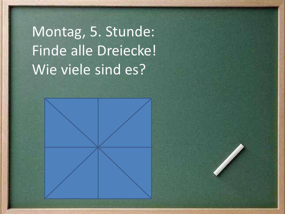 Montag, 5. Stunde: Finde alle Dreiecke! Wie viele sind es