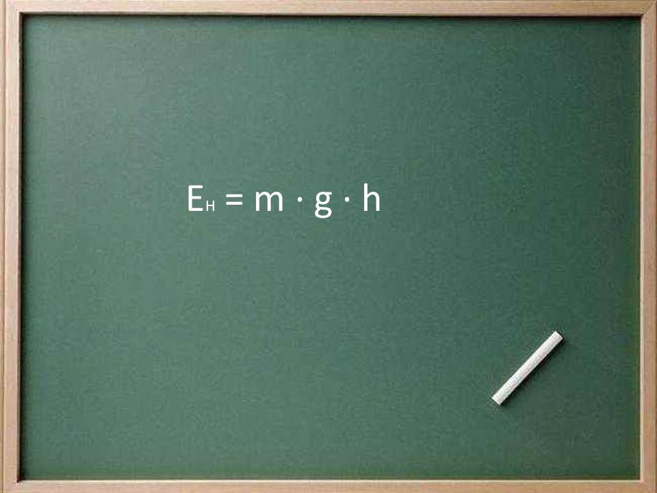 EH = m ∙ g ∙ h