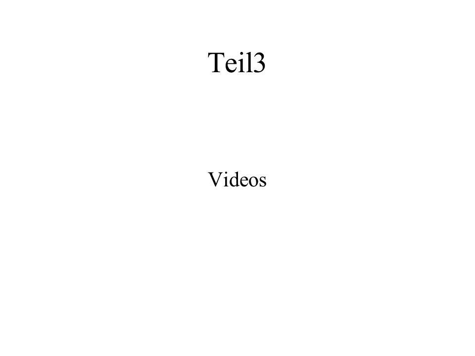 Teil3 Videos