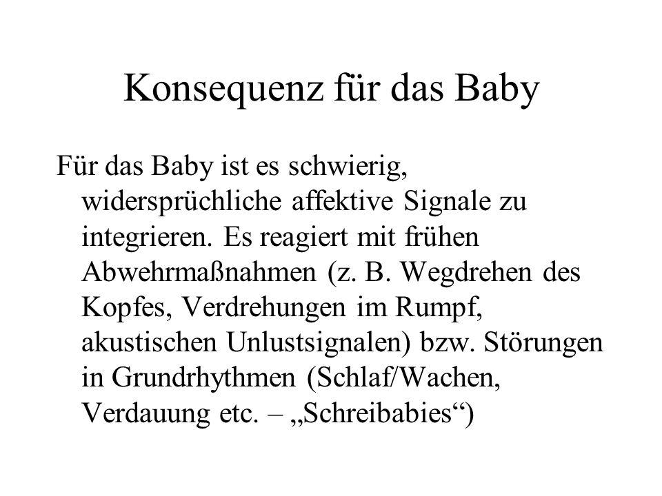 Konsequenz für das Baby
