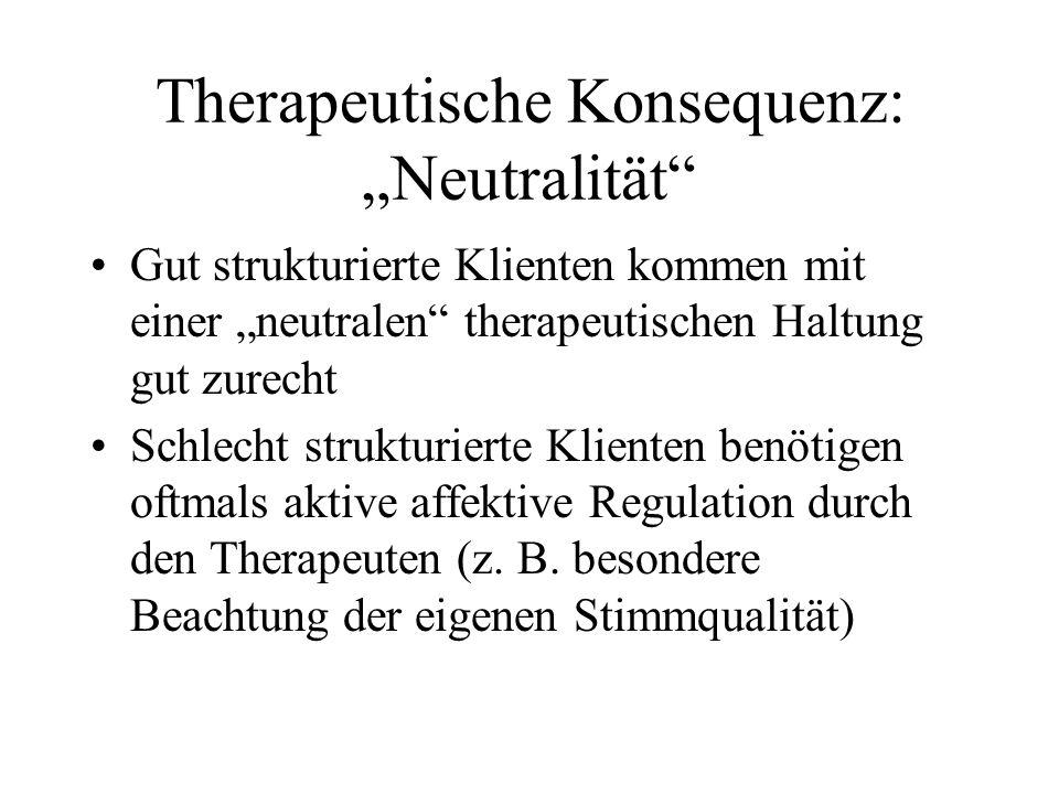 """Therapeutische Konsequenz: """"Neutralität"""
