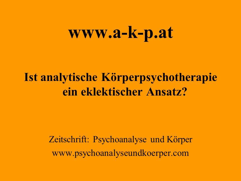 Ist analytische Körperpsychotherapie ein eklektischer Ansatz