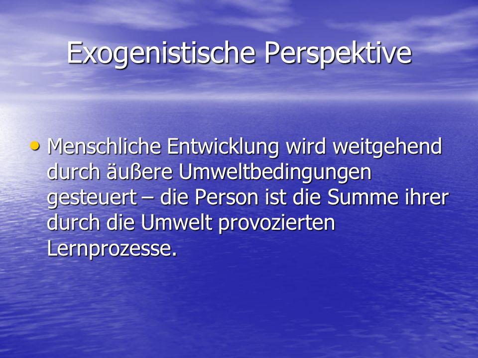 Exogenistische Perspektive