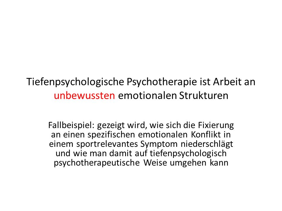Tiefenpsychologische Psychotherapie ist Arbeit an unbewussten emotionalen Strukturen