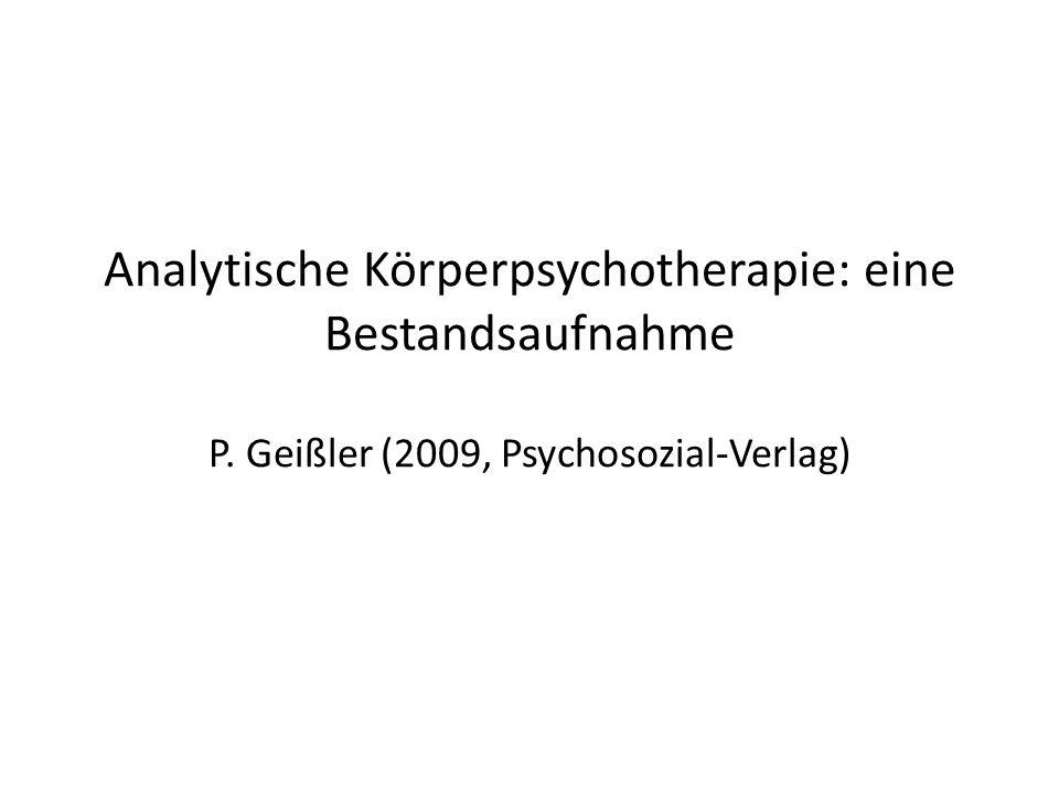 Analytische Körperpsychotherapie: eine Bestandsaufnahme P
