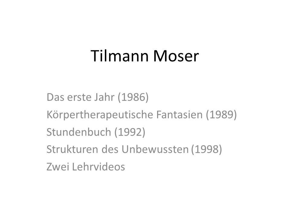 Tilmann Moser Das erste Jahr (1986)