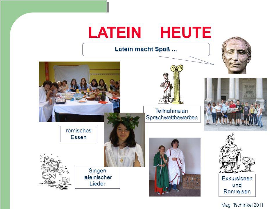 LATEIN HEUTE Latein macht Spaß ... Teilnahme an Sprachwettbewerben
