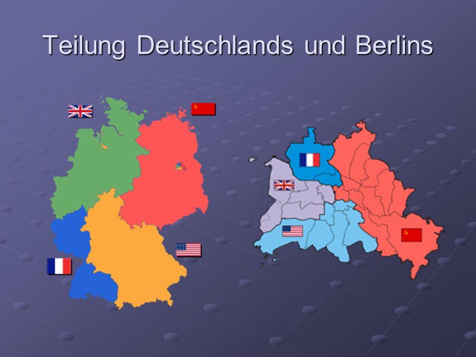 Teilung Deutschlands und Berlins