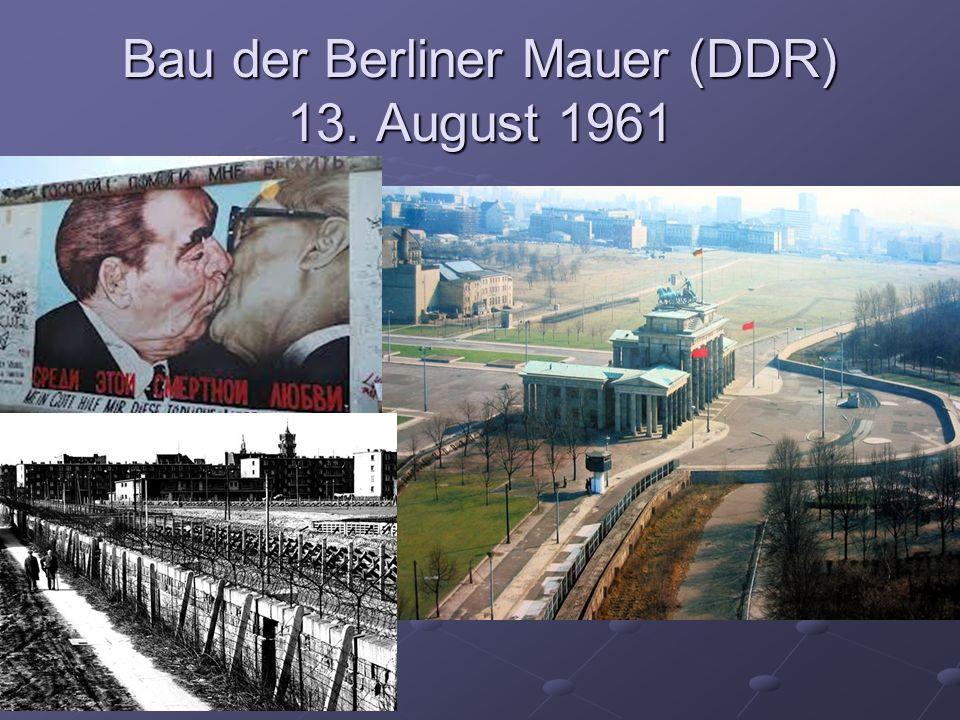 Bau der Berliner Mauer (DDR) 13. August 1961