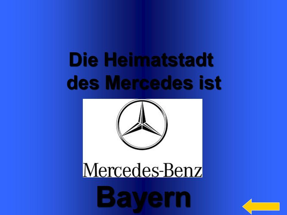 Bayern Die Heimatstadt des Mercedes ist Welcome to Power Jeopardy