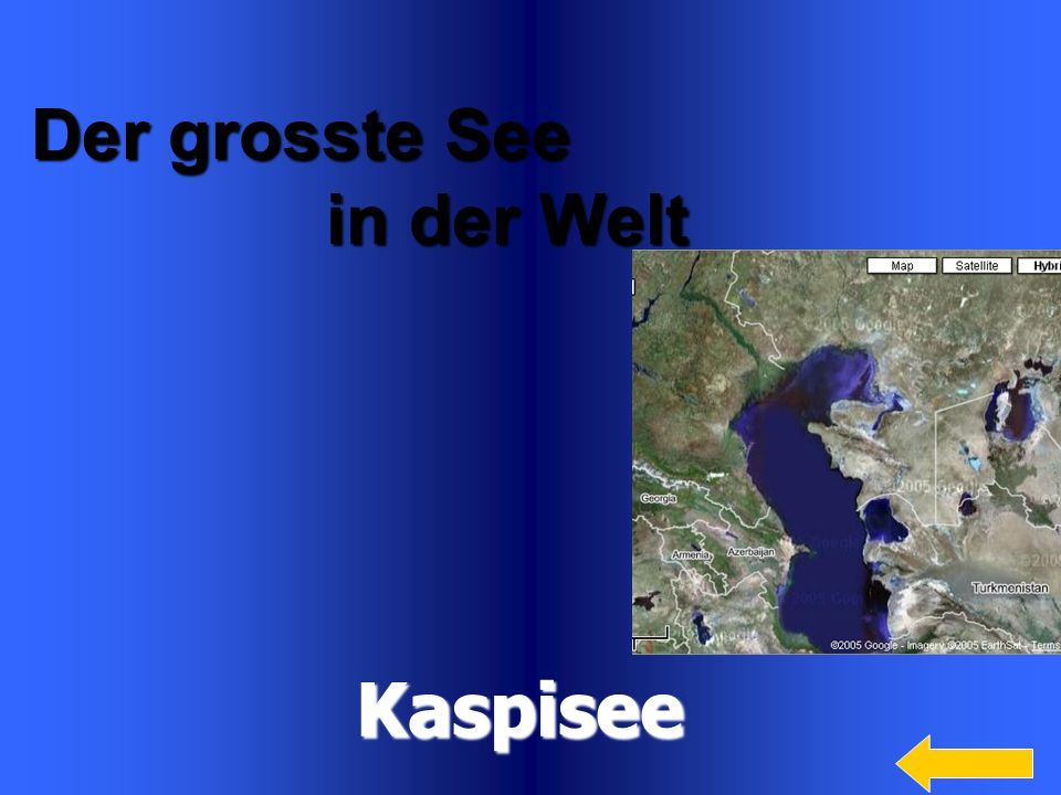 Kaspisee Der grosste See in der Welt Welcome to Power Jeopardy