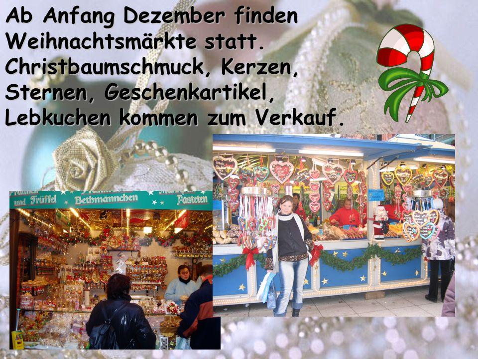 Ab Anfang Dezember finden Weihnachtsmärkte statt