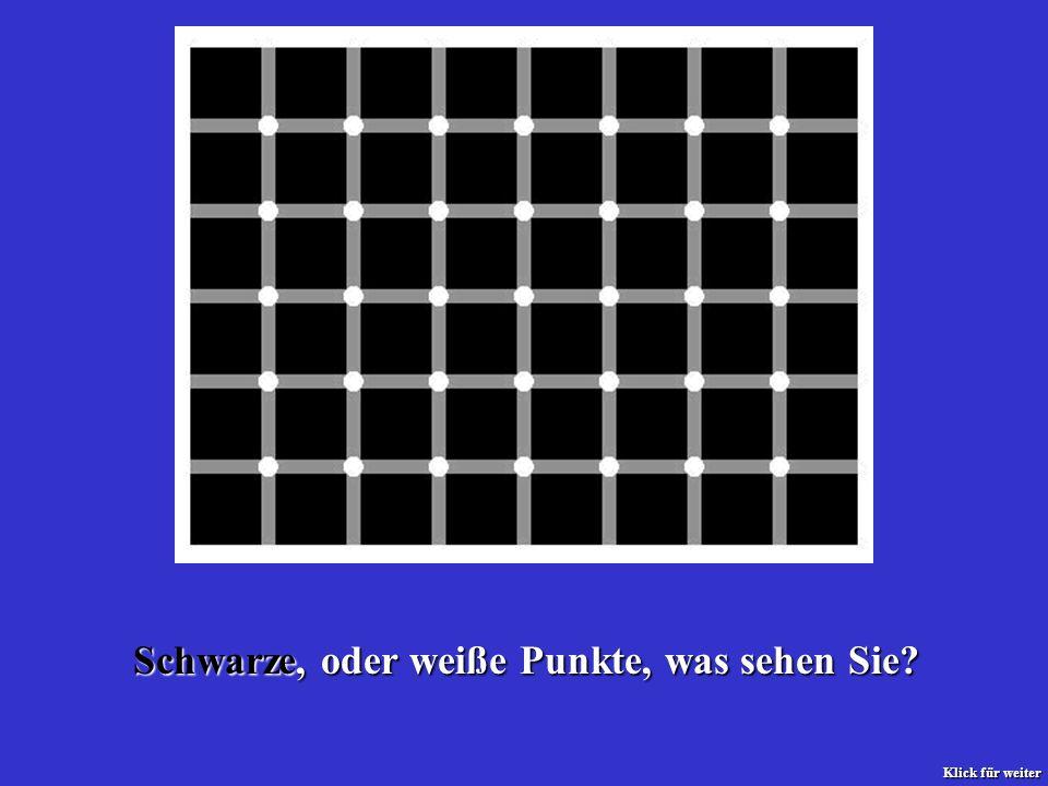 Schwarze, oder weiße Punkte, was sehen Sie