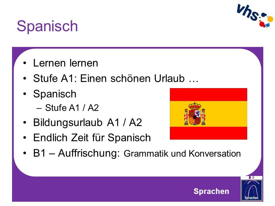Spanisch Lernen lernen Stufe A1: Einen schönen Urlaub … Spanisch