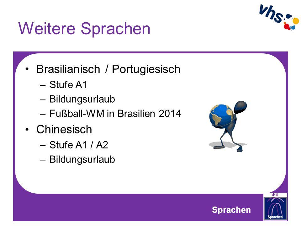 Weitere Sprachen Brasilianisch / Portugiesisch Chinesisch Stufe A1